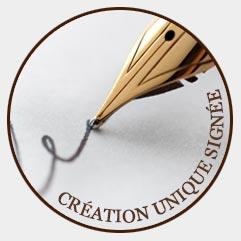 Des créations uniques signées